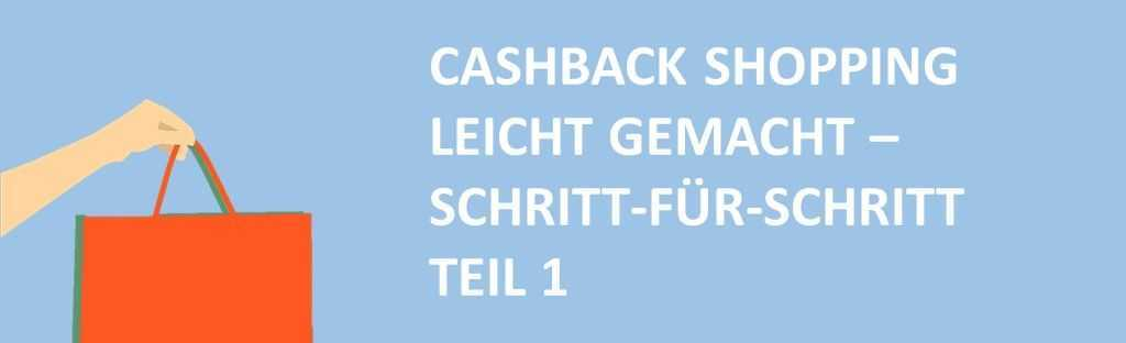 cashback shopping leicht gemacht