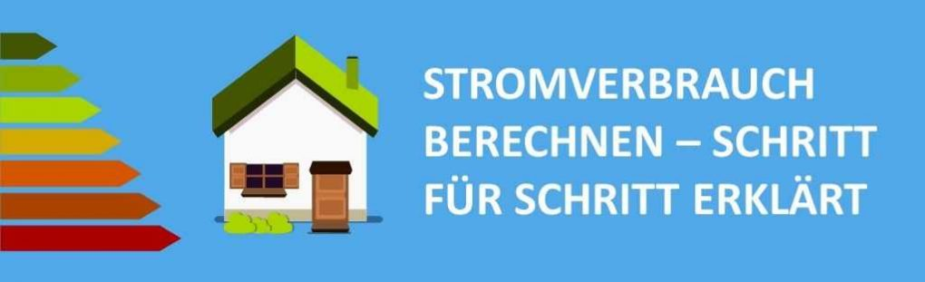 stromverbrauch berechnen so geht s finanz skills. Black Bedroom Furniture Sets. Home Design Ideas